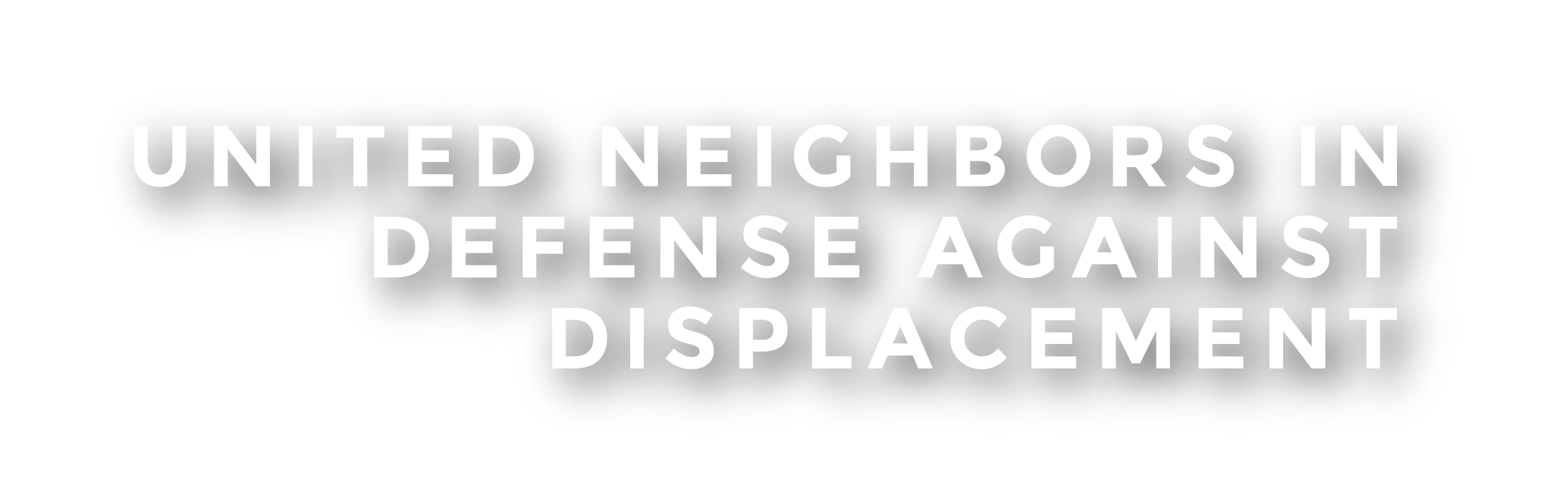 United Neighbors In Defense Against Displacement